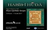 Habib-i Hüdâ Hilye-i Şerîfeler Sergisi