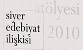 """""""Siyer Edebiyat İlişkisi"""" – Siyer Atölyesi 2010 Tebliğler Kitabı Yayımlandı"""
