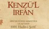 Kenzü'l İrfân - Din ve Dünya Saadetine Ulaştıran 1001 Hadis-i Şerif