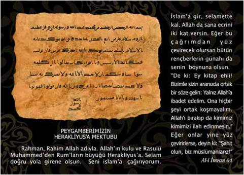 Peygamberimizin Herakliyus'a yazdığı mektubun aynı yazı biçimi ve kağıt kullanılarak hazırlanmış kopyası.