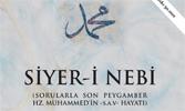 Siyer-i Nebi: Sorularla Son Peygamber