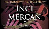 Hz. Hasan ve Hz. Hüseyin'in Hayatı İnci Mercan