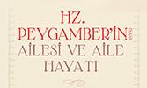Hz. Peygamber'in Ailesi ve Aile Hayatı