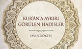 Kur'ân'a Aykırı Görülen Hadisler