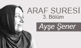 Araf Suresi (III. Bölüm)