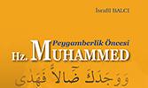 Peygamberlik Öncesi Hz. Muhammed (sav)