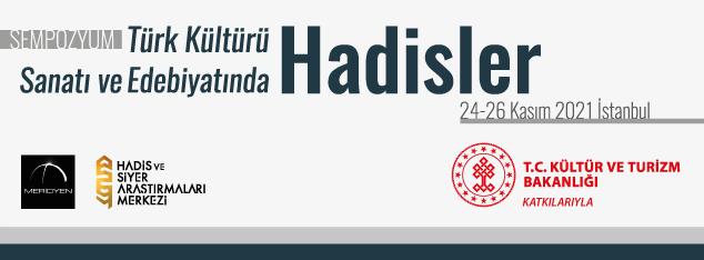 Türk Kültürü, Sanatı ve Edebiyatında Hadisler Sempozyumu